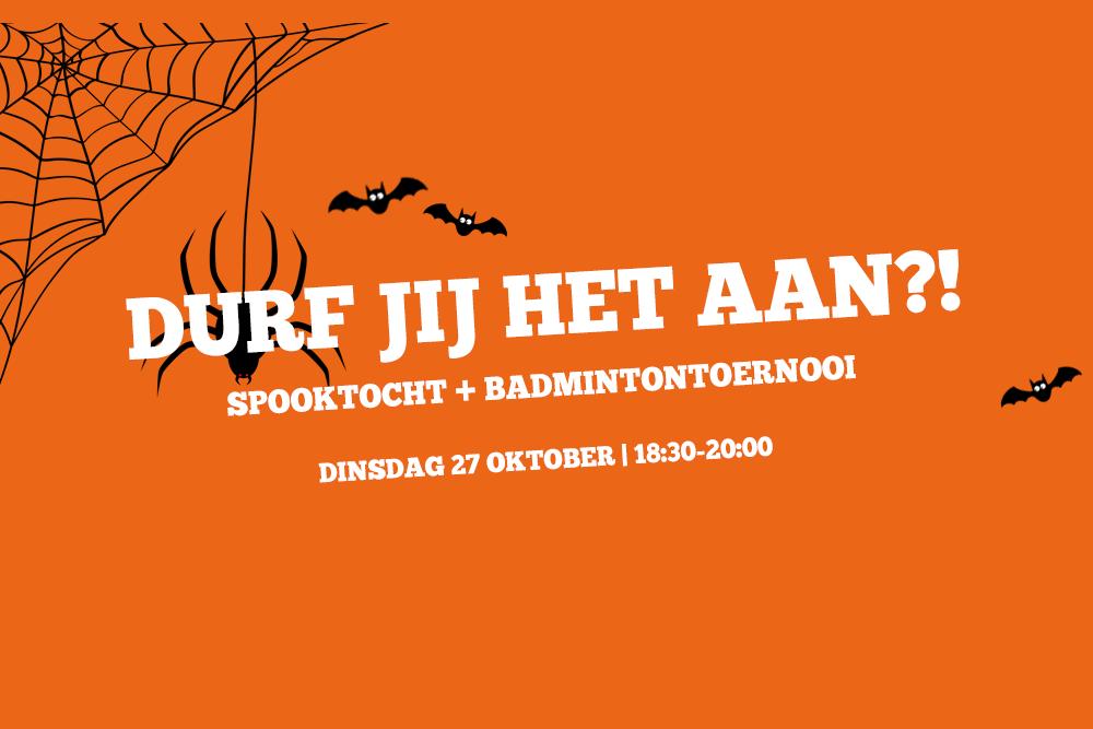 Doe mee met onze spooktocht + badmintontoernooi!